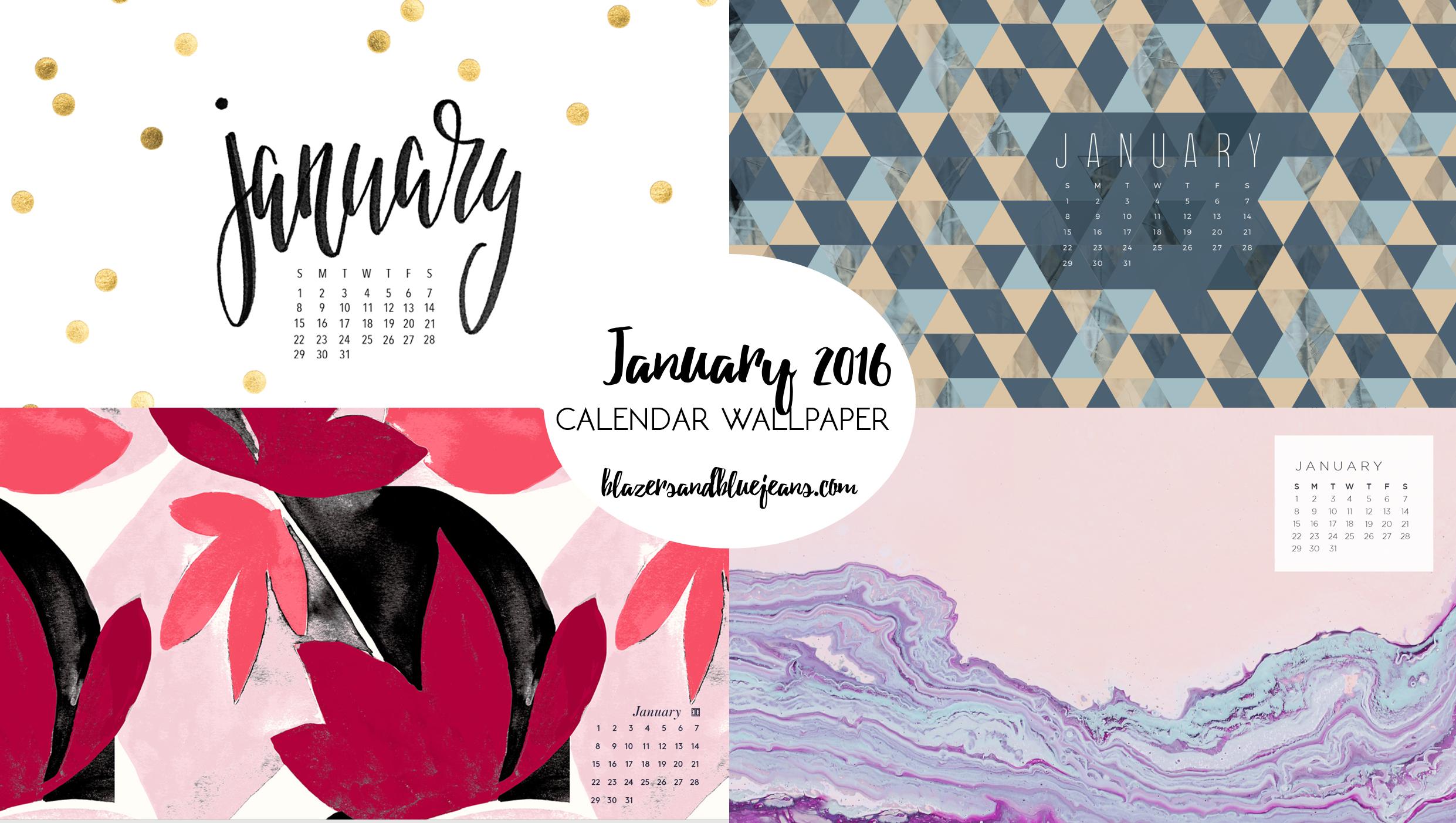 Calendar Wallpaper January 2017 : January calendar wallpaper blazers and blue jeans