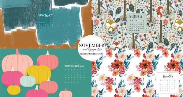 November 2017 Wallpapers – Blazers and Blue Jeans